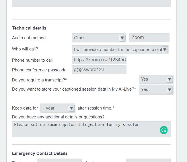 A form for requesting captions in AI Live. It features several fields including: Audio out method, Who will call?, Phone number to call, Phone conference passcode, Do you require a transcript?, Do you want to store captioned session data in AI Live?, Keep data for how long, and Any additional details or questions.