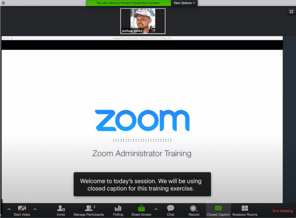 "Screenshot of a user's Zoom application open in a meeting. Captions at the bottom of the screen read: ""Welcome to today's session. We will be using closed captions for this training exercise."""