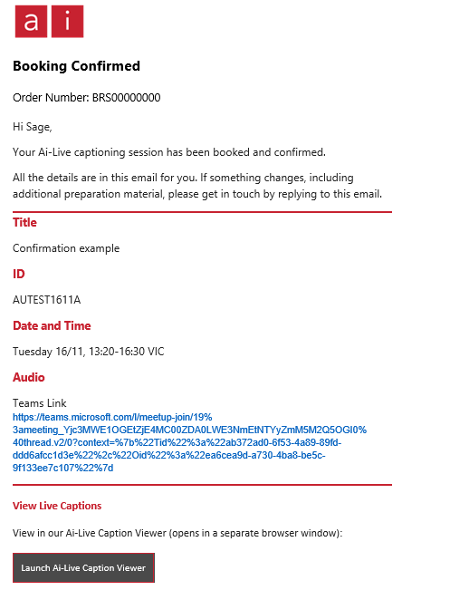 This is a screenshot of an example booking confirmation email. Use the session ID or launch caption viewer button to view your captions.